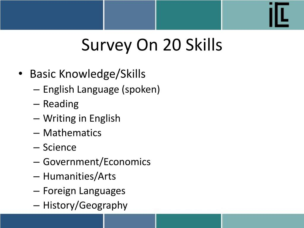 Survey On 20 Skills