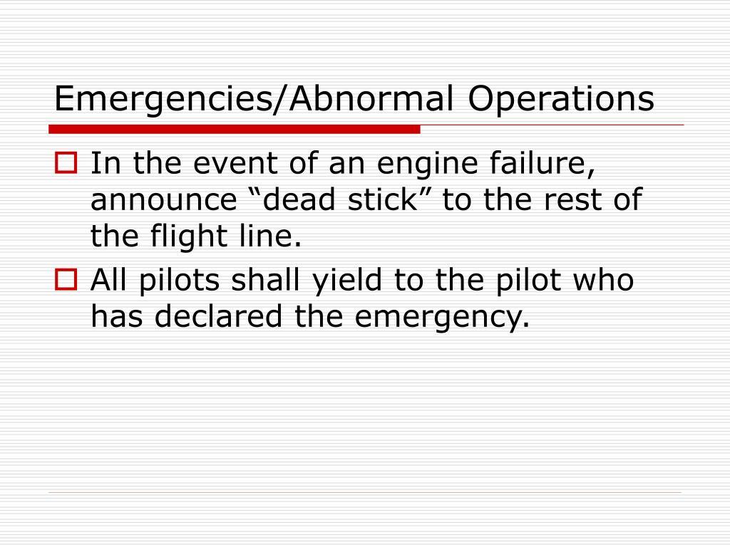 Emergencies/Abnormal Operations