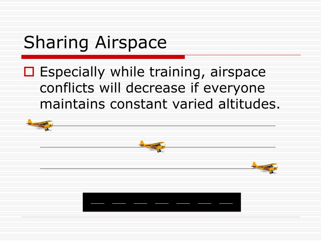 Sharing Airspace