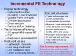 incremental fe technology