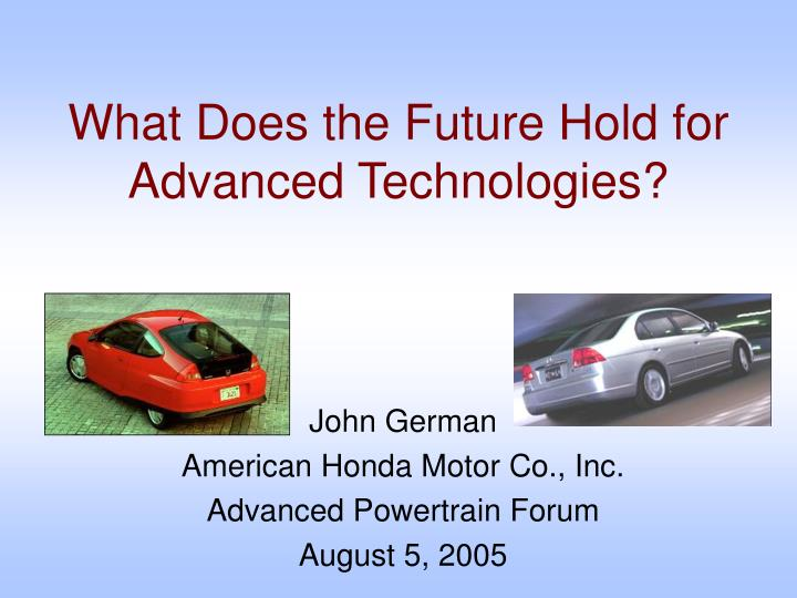 what does the future hold for advanced technologies n.
