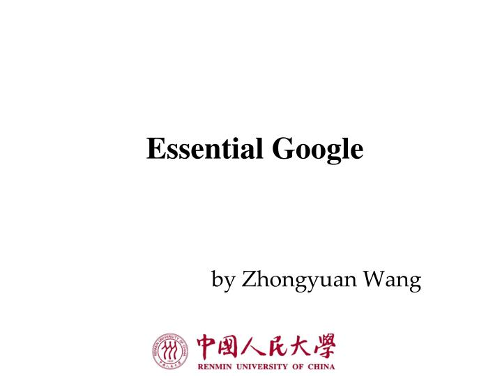 Essential google