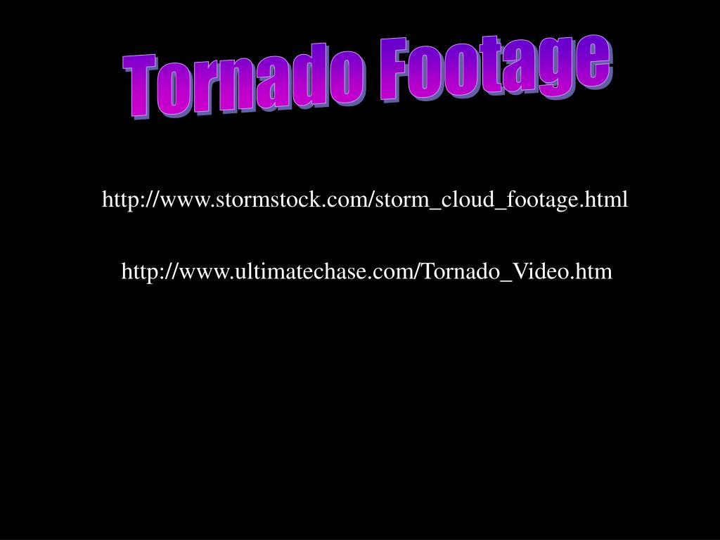 Tornado Footage