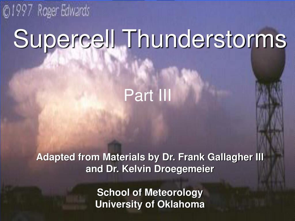 supercell thunderstorms l.