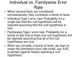 individual vs familywise error rate