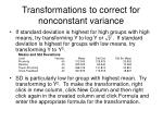 transformations to correct for nonconstant variance