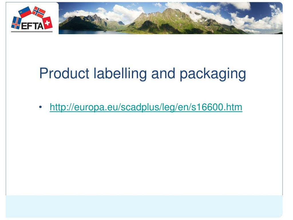 Product labelling and packaging