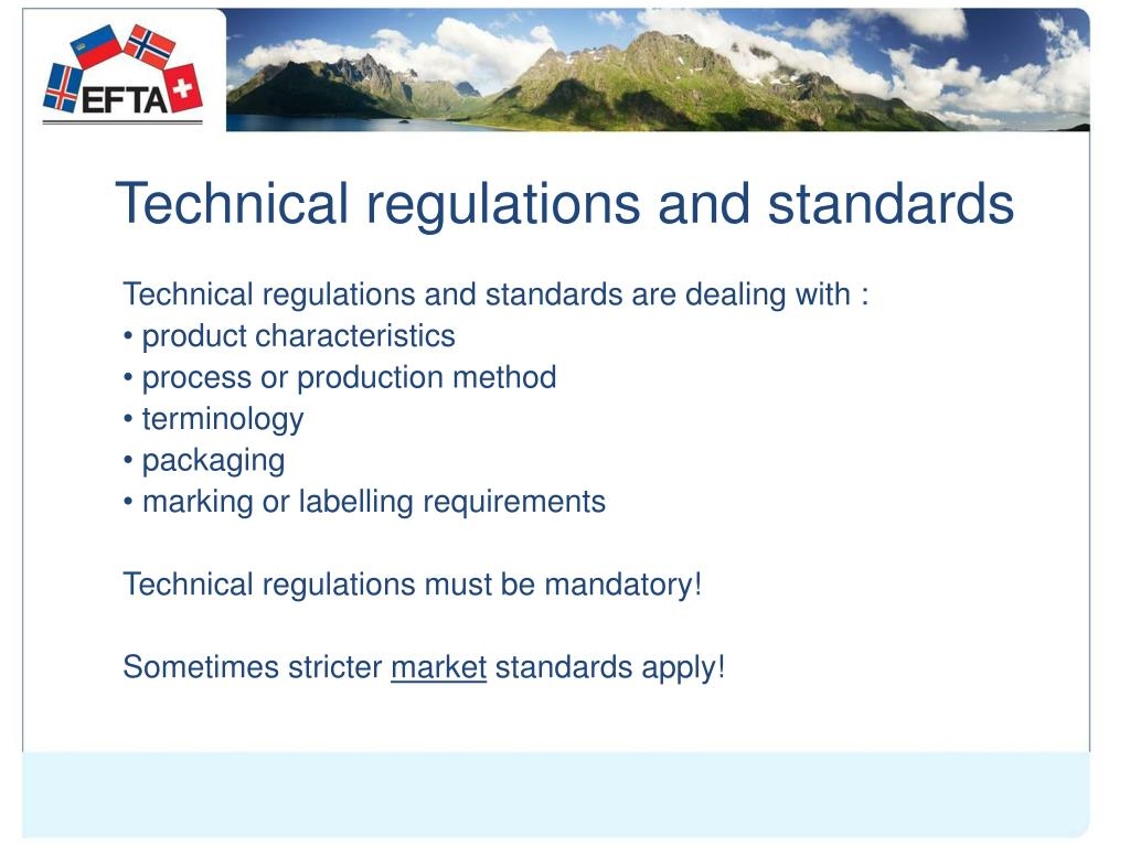Technical regulations and standards