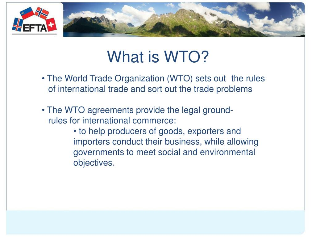 What is WTO?