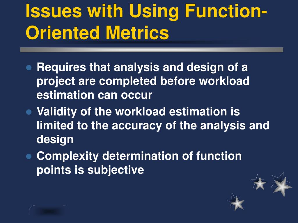 Issues with Using Function-Oriented Metrics