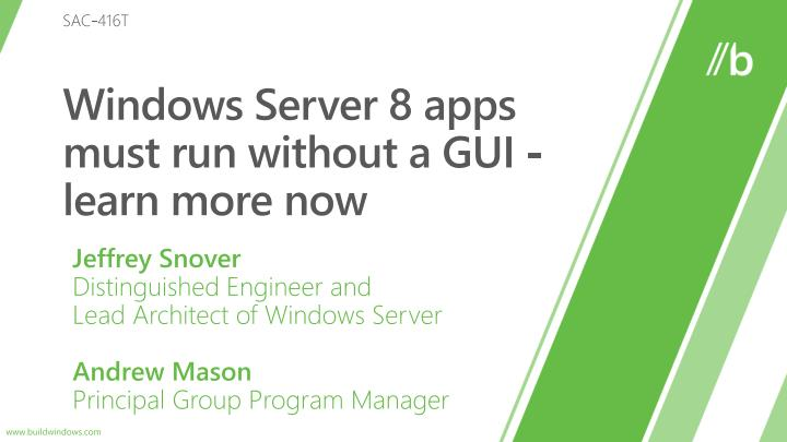 Windows server 8 apps must run without a gui learn more now