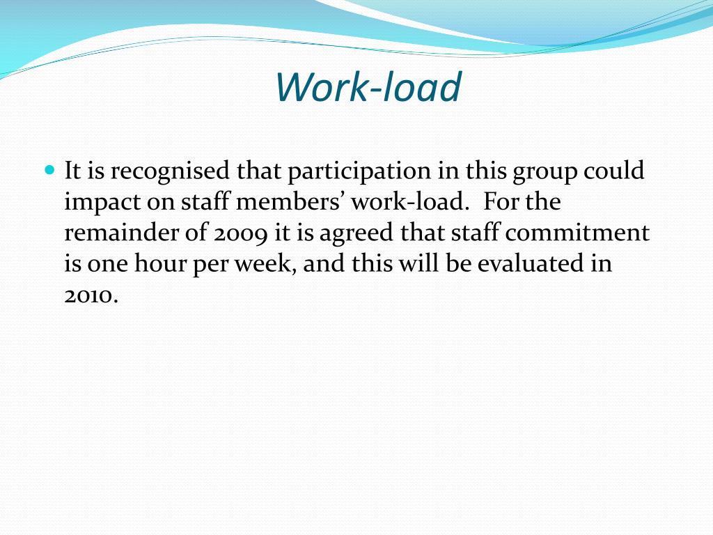 Work-load