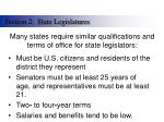 many states require similar qualifications and terms of office for state legislators