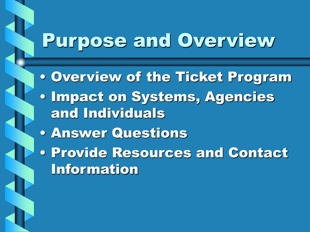 purpose and overview