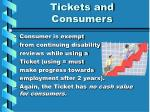tickets and consumers