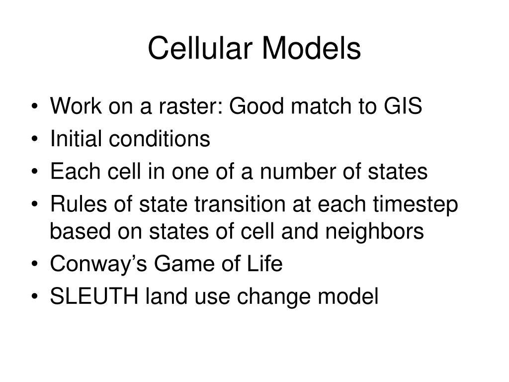 Cellular Models