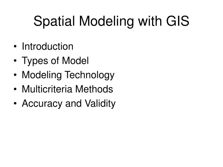 Spatial modeling with gis2