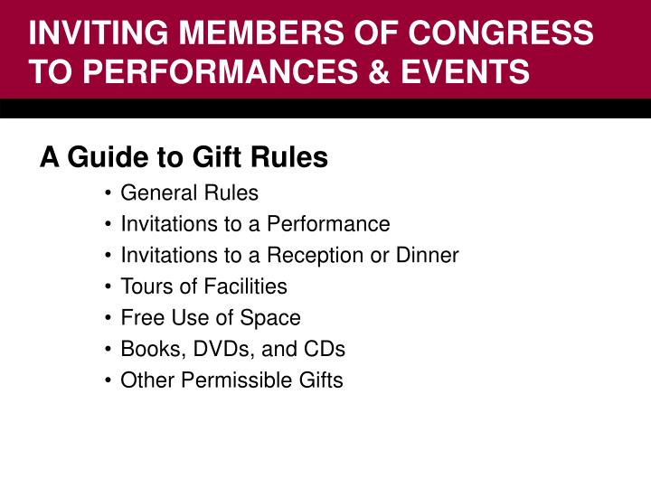Inviting members of congress to performances events