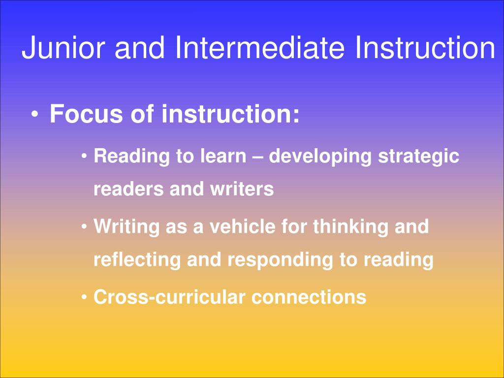 Junior and Intermediate Instruction