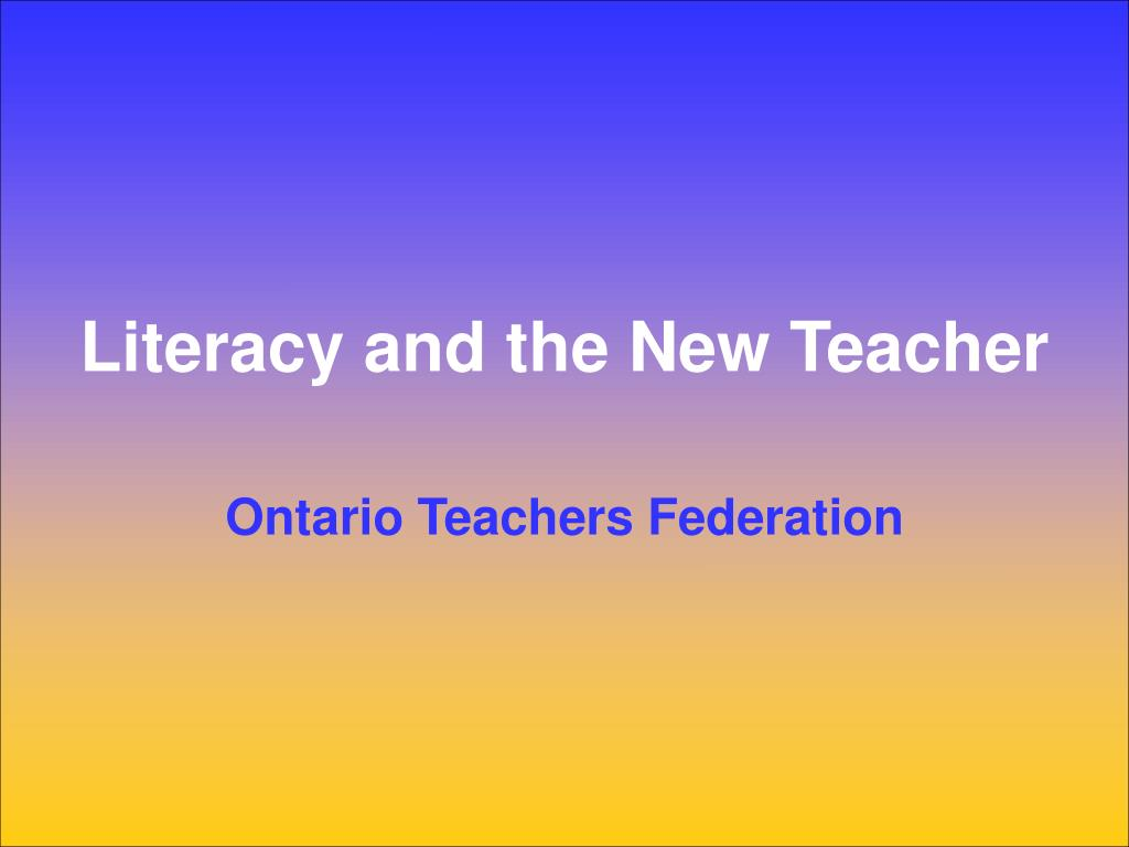 Literacy and the New Teacher