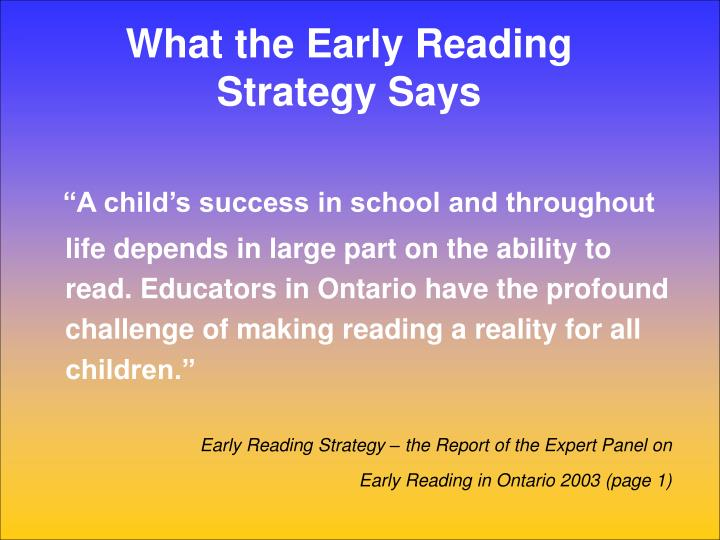 What the early reading strategy says