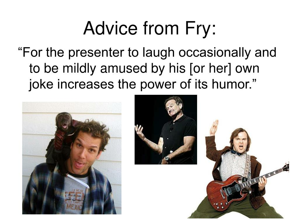 Advice from Fry: