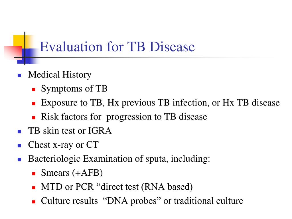 Evaluation for TB Disease