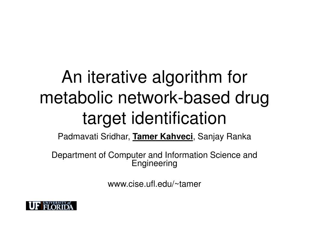 an iterative algorithm for metabolic network based drug target identification l.