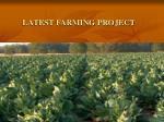 latest farming project