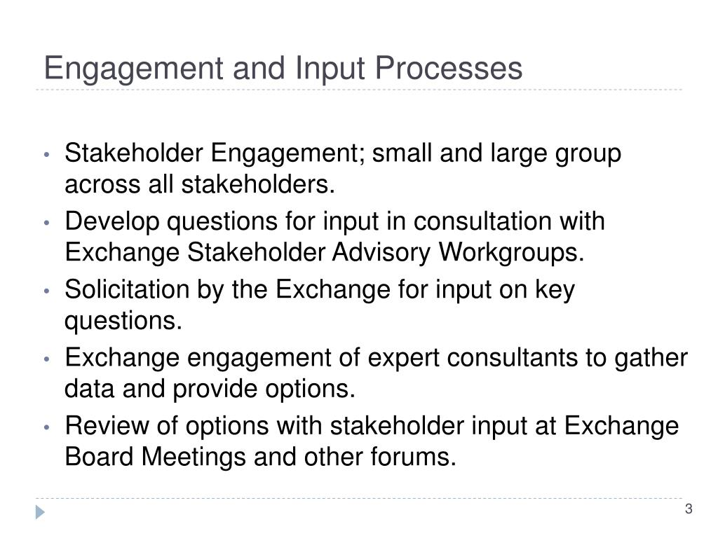 Engagement and Input Processes