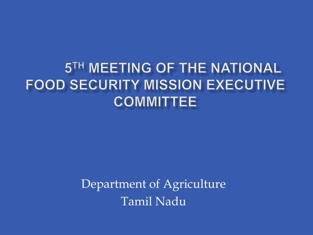 5 th meeting of the national food security mission executive committee l.