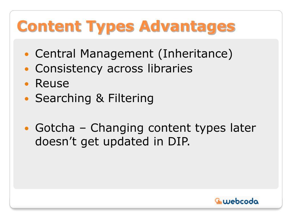 Content Types Advantages