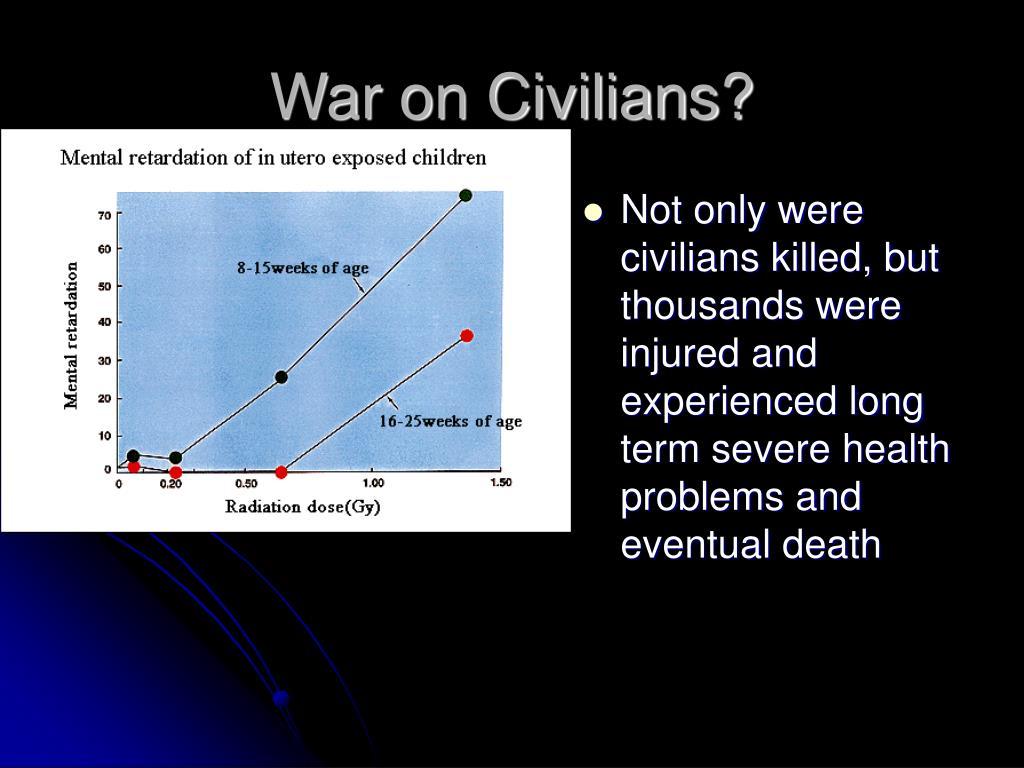 War on Civilians?