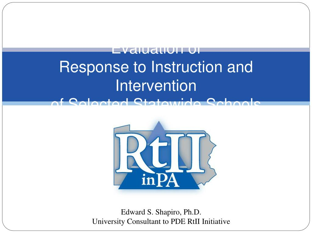 evaluation of response to instruction and intervention of selected statewide schools l.