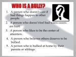 who is a bully