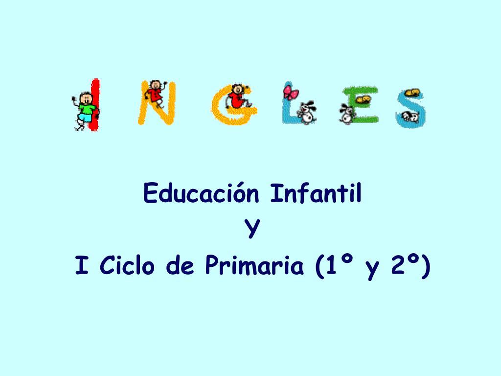 educaci n infantil y i ciclo de primaria 1 y 2 l.