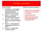 saturday leadership