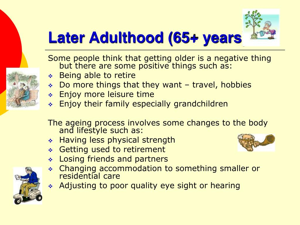Later Adulthood (65+ years)