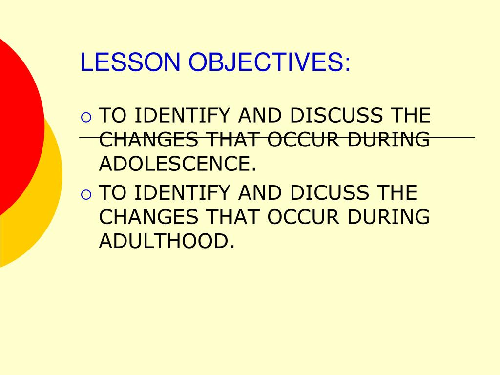 LESSON OBJECTIVES: