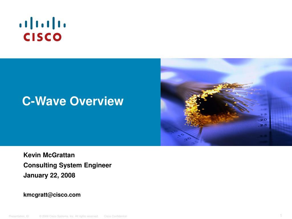 c wave overview l.