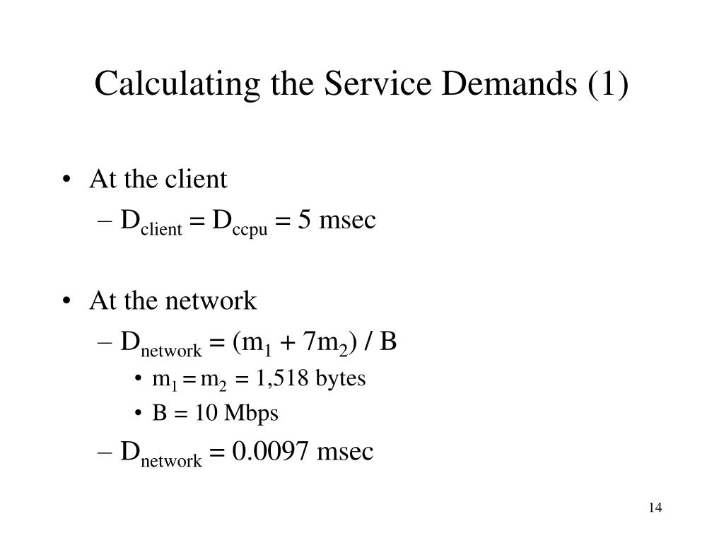 Calculating the Service Demands (1)