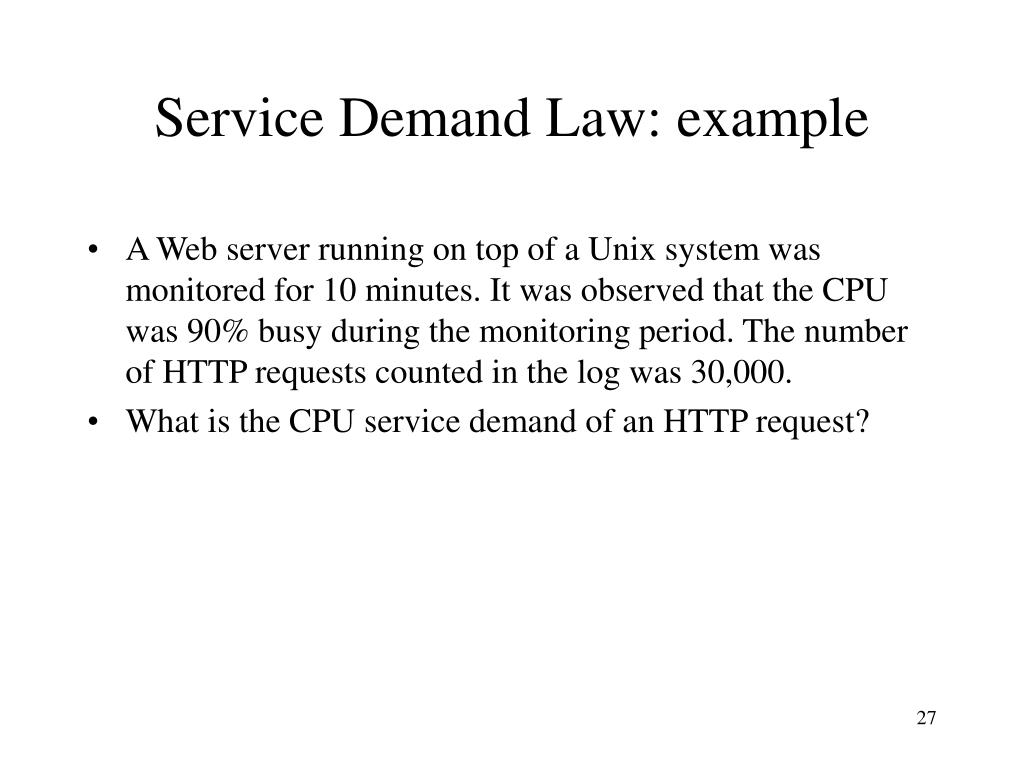 Service Demand Law: example