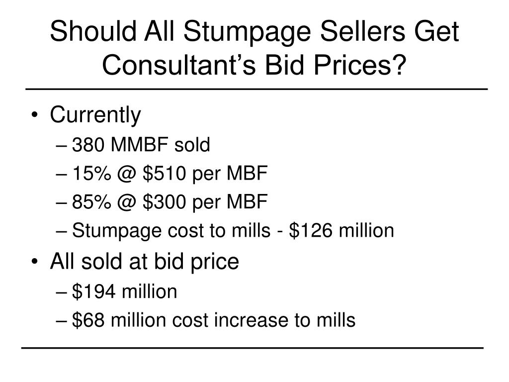 Should All Stumpage Sellers Get Consultant's Bid Prices?