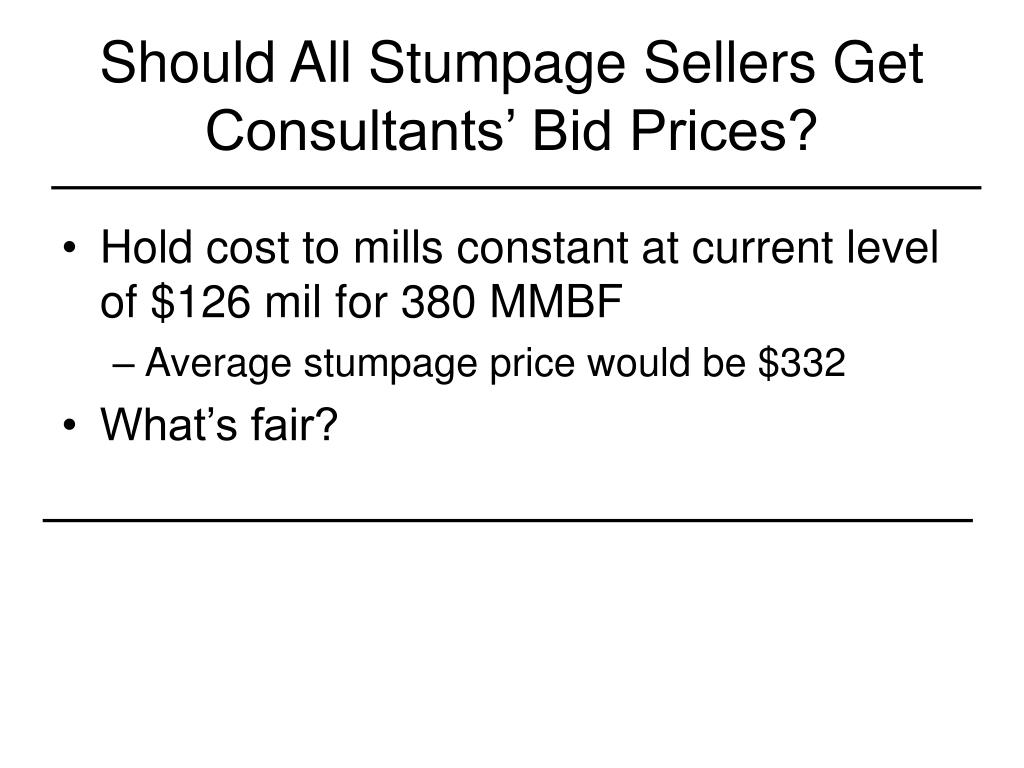 Should All Stumpage Sellers Get Consultants' Bid Prices?