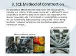 3 sce method of construction