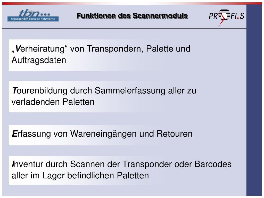 Funktionen des Scannermoduls