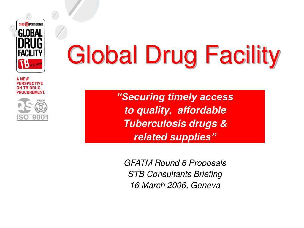 global drug facility l.