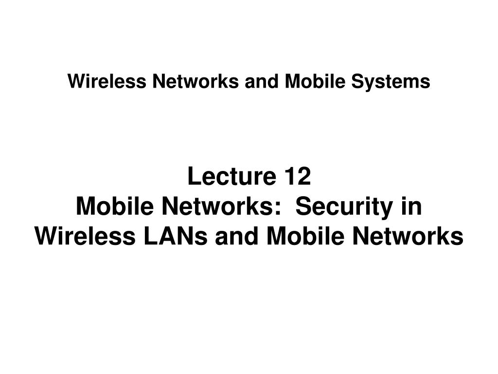 wireless networks and mobile systems l.