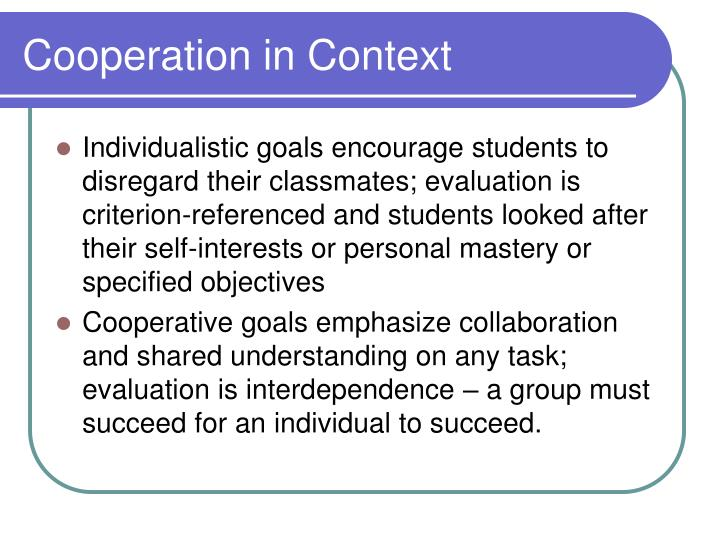 Cooperation in context3
