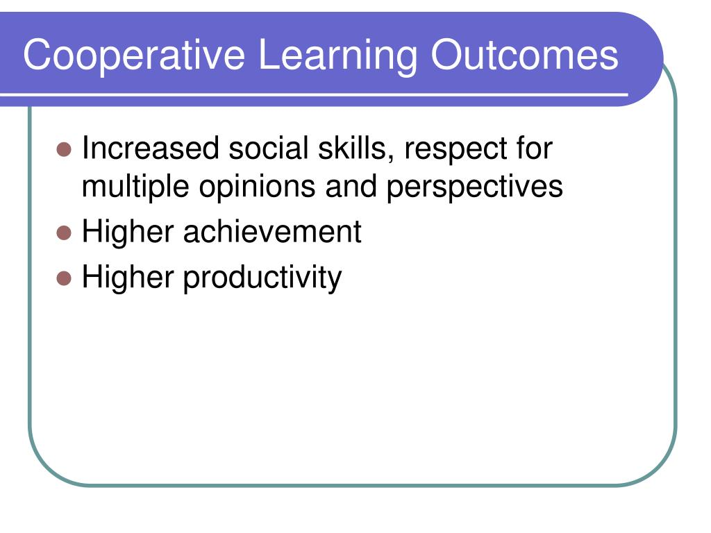 Cooperative Learning Outcomes